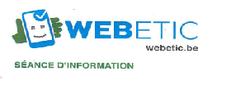 Séance d'information WEBETIC